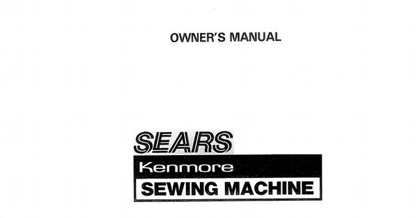 Kenmore Limited Edition 100-Stitch Sewing Machine Manual