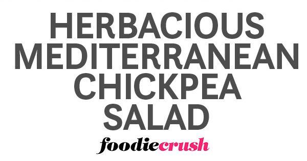 Outrageous Herbacious Mediterranean Chickpea Salad