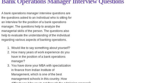 Bank Operations Manager Interview Questions Read more  httpwwwinterviewquestionsinbank