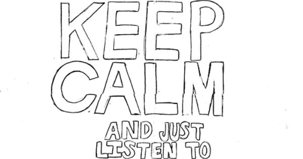 Keep Calm Amp Just Listen To One Direction Haha Works