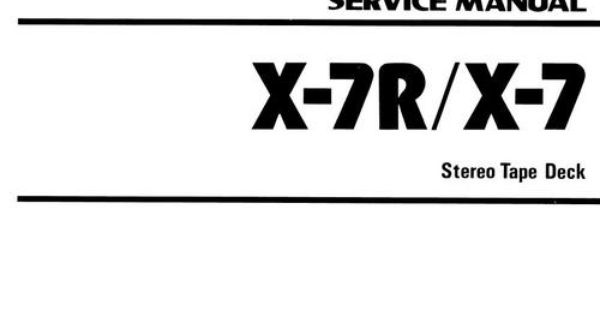 Teac X-7 and X-7R reel tape recorder Service Manual 100