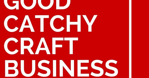 57 Good Catchy Craft Business Names Business Names