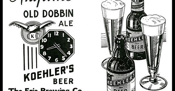 Old Time Erie: Koehler Beer Old Dobbin Ale ad 1937 Erie PA
