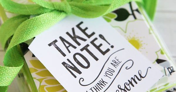 Take Note I Think You Are Awesome Free Printable Gift
