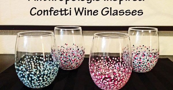 DIY Anthropologie Inspired Confetti Wine Glasses from
