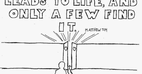 Coloring Pages for Kids by Mr. Adron: Matthew 7:14, The