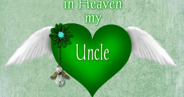 To My Uncle In Heaven Pin It 2 Like Image Aunt & Uncle