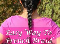 How To French Braid Your Own Hair Tutorial | How to french ...