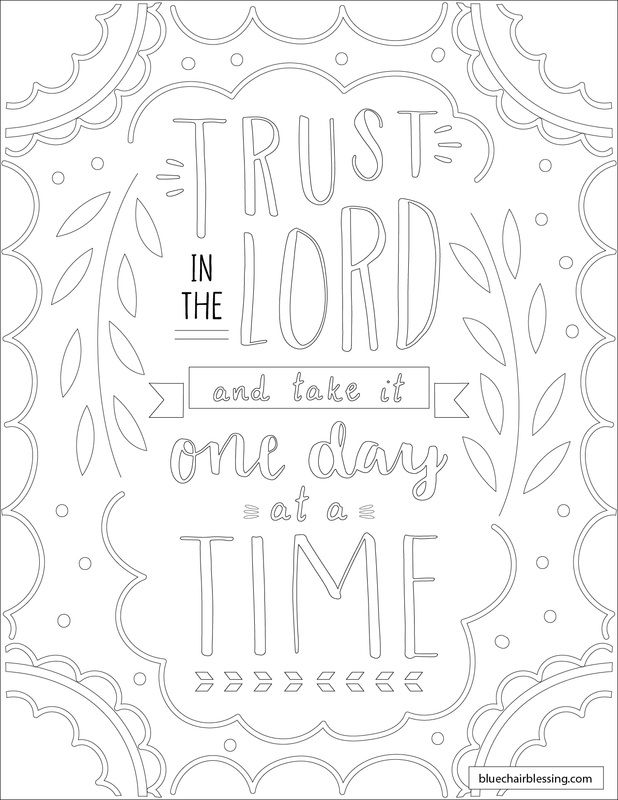 Trust the Lord and take it one day at a time. Downloadable