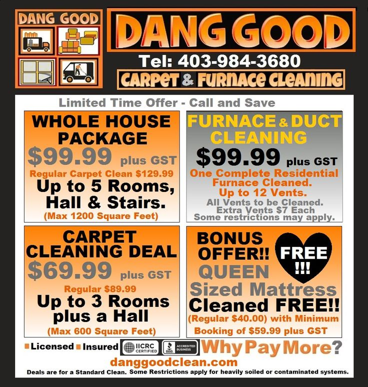 Great Carpet Cleaning Deals Start at $ Furnace & Duct Cleaning Deals From $ & Upholstery Cleaning $ Serving Calgary & Airdrie. Dang Good Gives You Professional Steam Cleaning At Do It Yourself Prices. Call & Book Dang Good Carpet, Furnace & Duct CleaningToday!