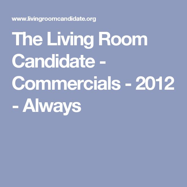 The Living Room Candidate