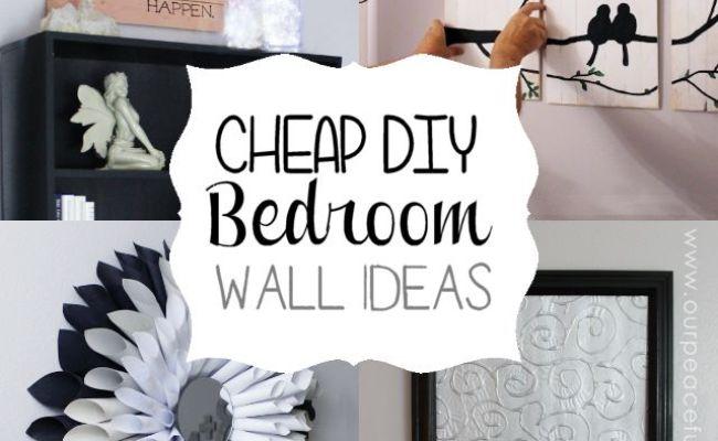 Cheap Classy Diy Bedroom Wall Ideas Pinterest