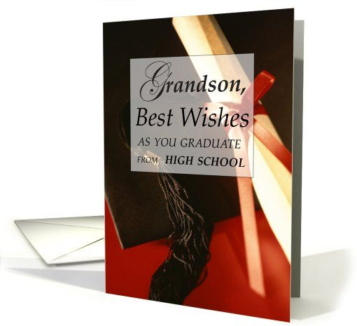 Grandson High School Graduation Wishes Card Life We And High Schools
