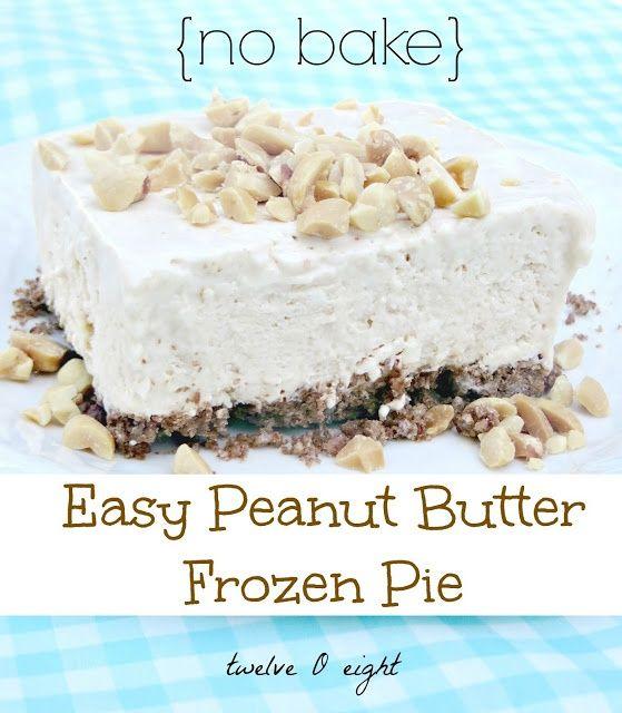Easy Frozen Peanut Butter Dessert #FrozenPie