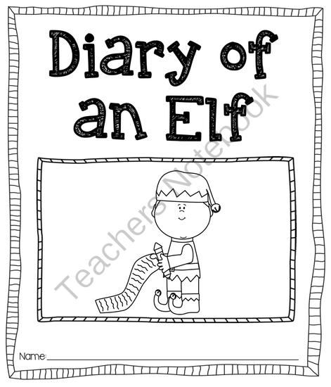 Diary of an Elf (Journal Prompt) from Pioneer Teacher on