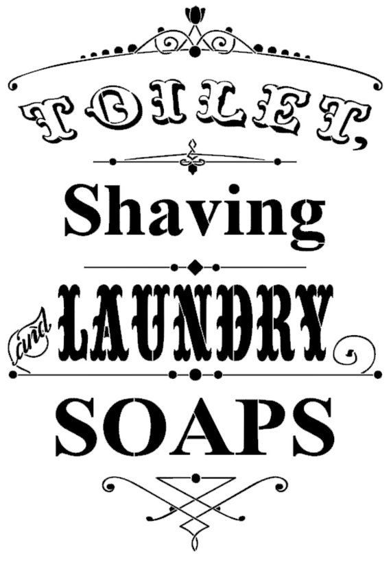 STENCIL Toilet Shaving And Laundry Soaps Stencil Reusable Mylar Stencil 12x175 Signage