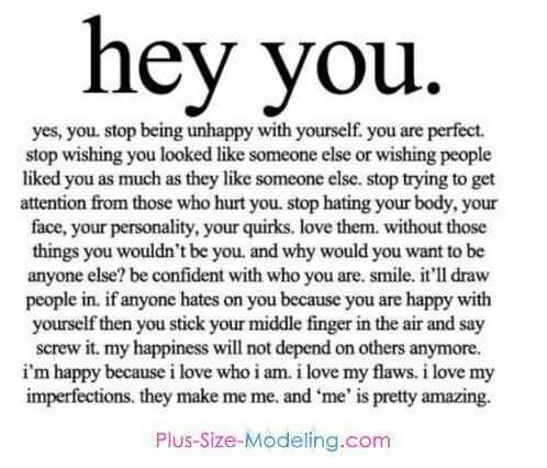 You are unique and you are special...Love Yourself