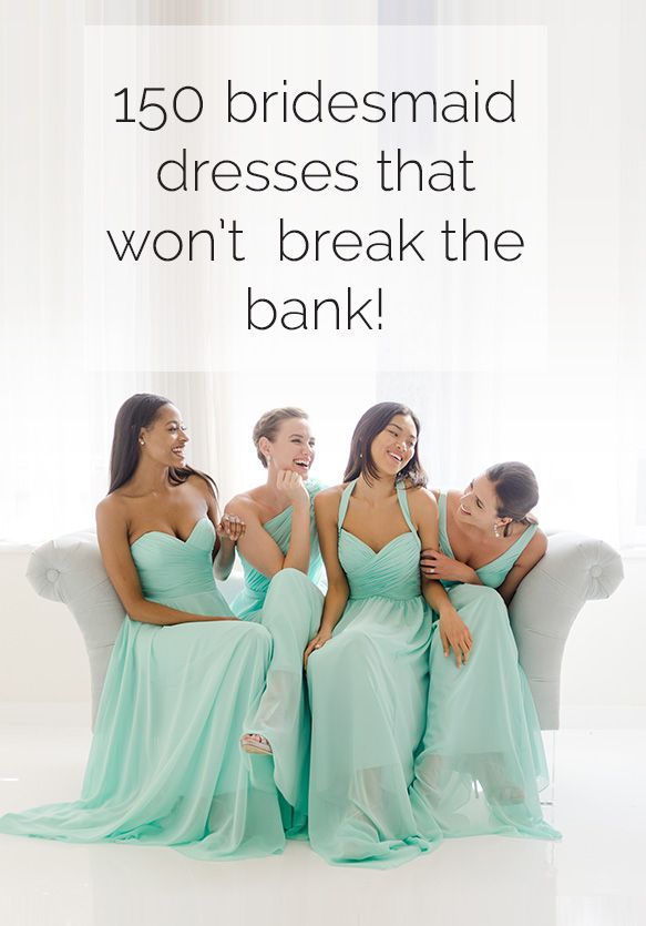 Don't go broke for the big day. Find the perfect bridesmaid dress that won't break the bank! Sign up and get shopping on
