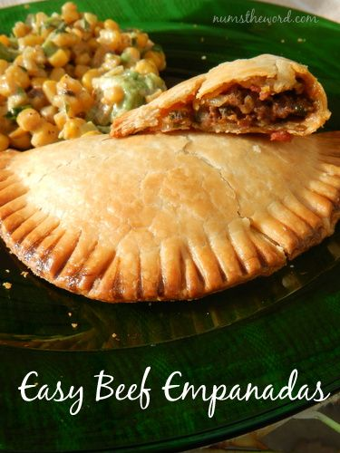 Num's the Word: These Easy Beef Empanadas are delicious and use pre-made pie crust for their base.  Packed full of great flavor
