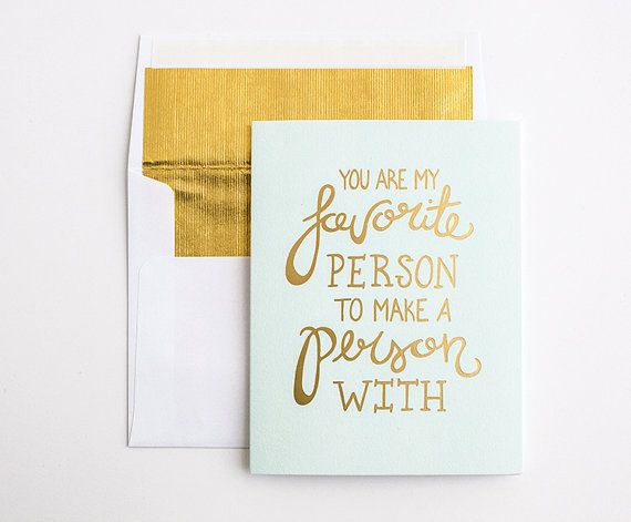 Way to tell hubby! —Gold Foil Press – Pregnancy Announcement Card – Favorite Person – Hand Lettered Card on Etsy, $5.50