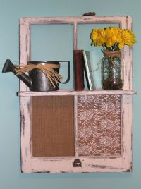 crafty things to do with old windows images | DIY Vintage ...