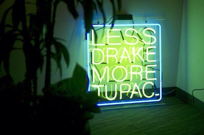 Less Drake More Tupac Neon Sign Neon Signs Pinterest