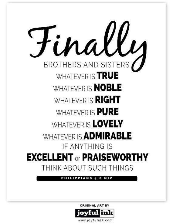 DIY PRINTABLE PHILIPPIANS 4.8 Finally brothers by