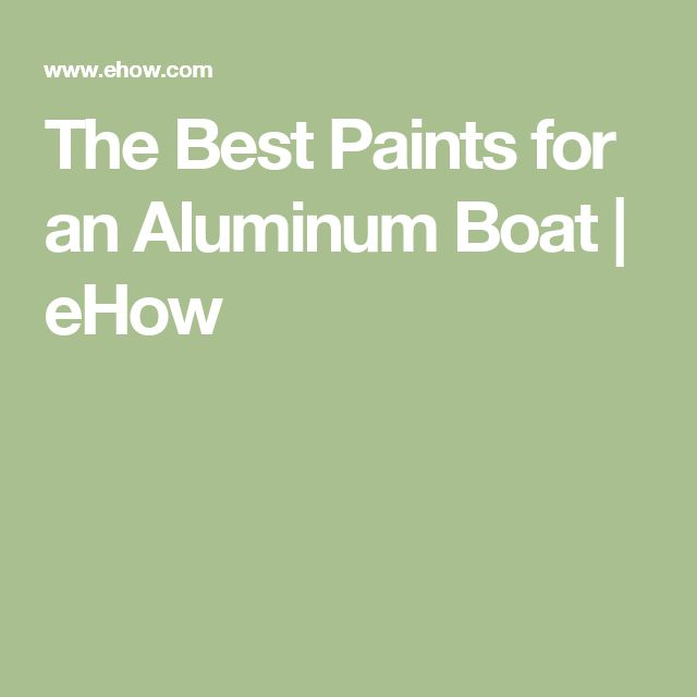 Painting Aluminum Boat Hull Page 1 Iboats Boating Forums 615849