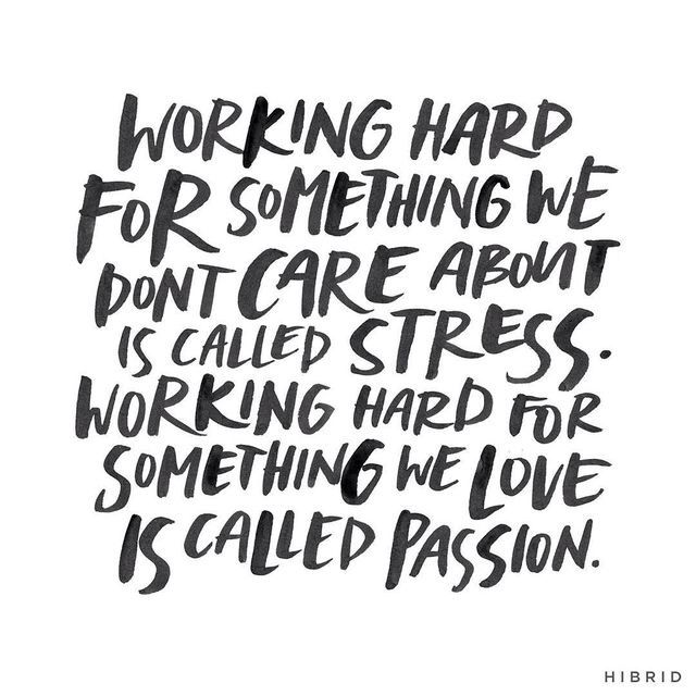 working hard for something we don't care about is called