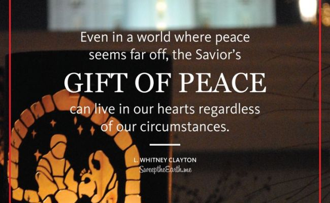 Even In A World Where Peace Seems Far Off The Savior S