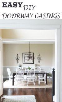 17 Best ideas about Door Casing on Pinterest | Interior ...