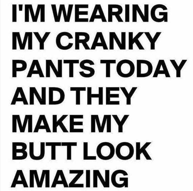 25+ best Cranky pants ideas on Pinterest