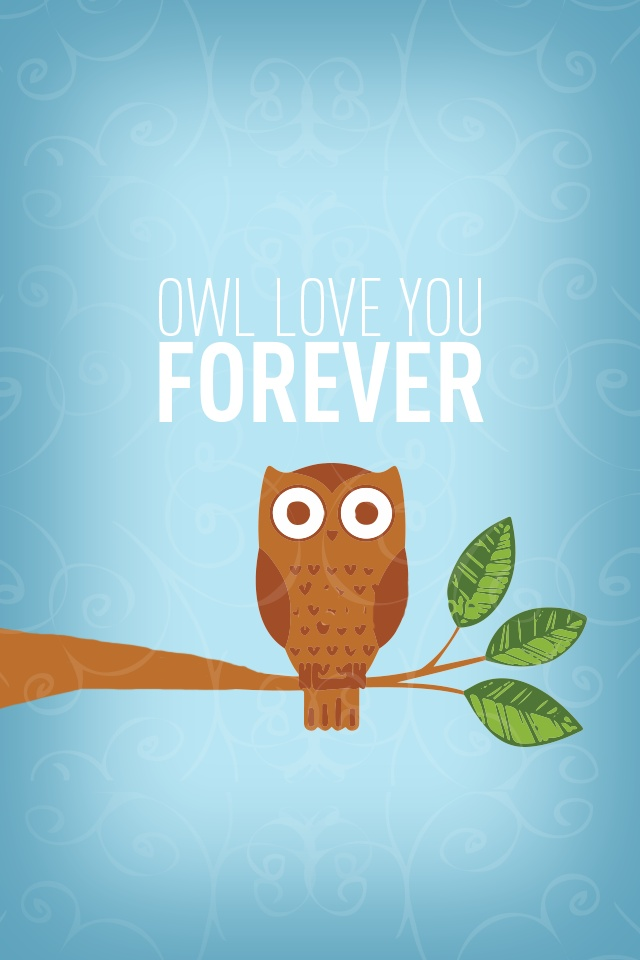 Fall Owl Desktop Wallpaper Owl Love You Forever An Iphone Background I Made Fits