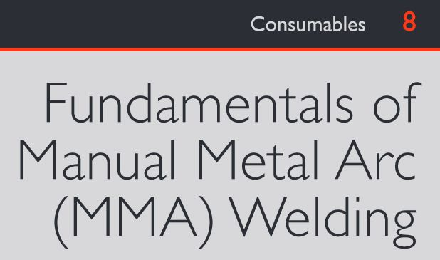 Fundamentals of Manual Metal Arc (MMA) Welding (PDF format
