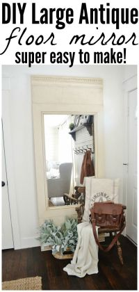 25+ best ideas about Large Floor Mirrors on Pinterest