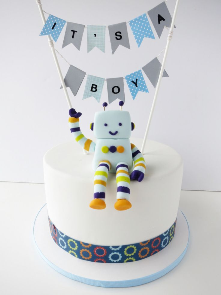 Robot Themed Baby Shower Cake It S A Boy Cake Projects