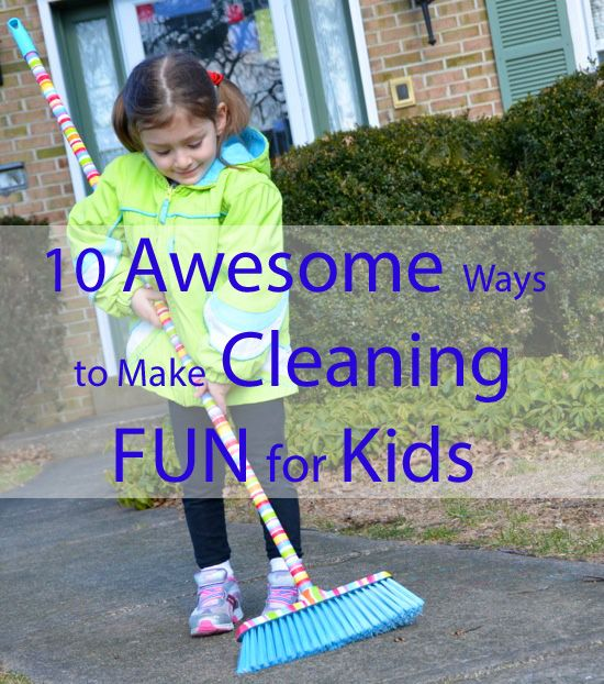 10 Awesome Ways To Make Cleaning Fun For Kids  Creative