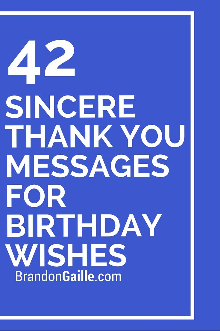 42 Sincere Thank You Messages For Birthday Wishes