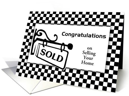 Congratulations On Selling Your House-SOLD-Custom card