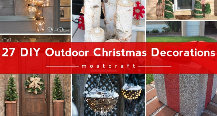 17 Best Ideas About Diy Outdoor Christmas Decorations On
