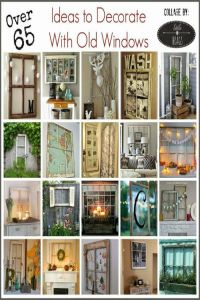 1186 best images about Ideas for Old Windows on Pinterest
