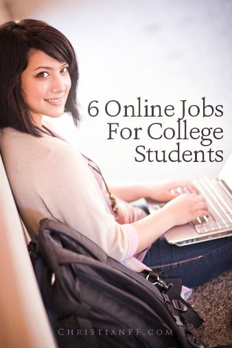 6 online jobs for college students (or anyone) – some good ideas here