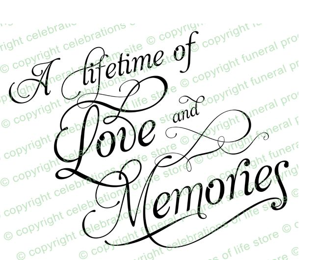 Funeral Poems Quotes : A Lifetime of Love and Memories