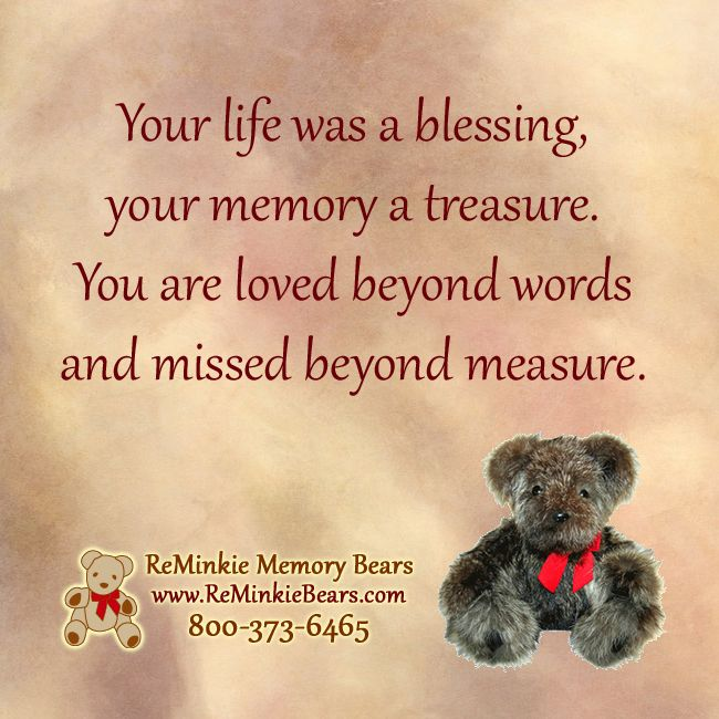 Memorial Quotes with ReMinkie Memory Bears  www