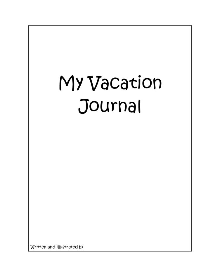 My Vacation Journal: Reflections before, during and after