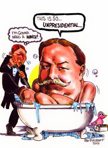 William Howard Taft Political Cartoons Never Cared For
