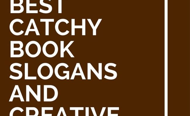 36 Best Catchy Book Slogans And Creative Taglines Book
