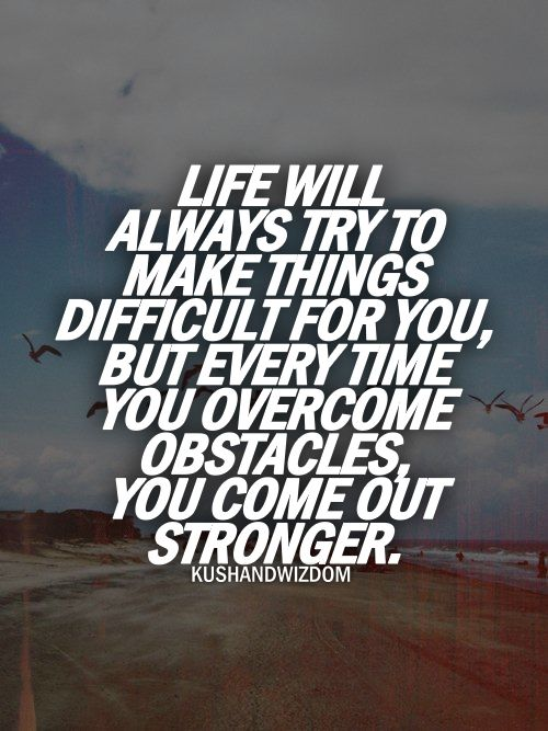Overcoming Obstacles Life Quotes