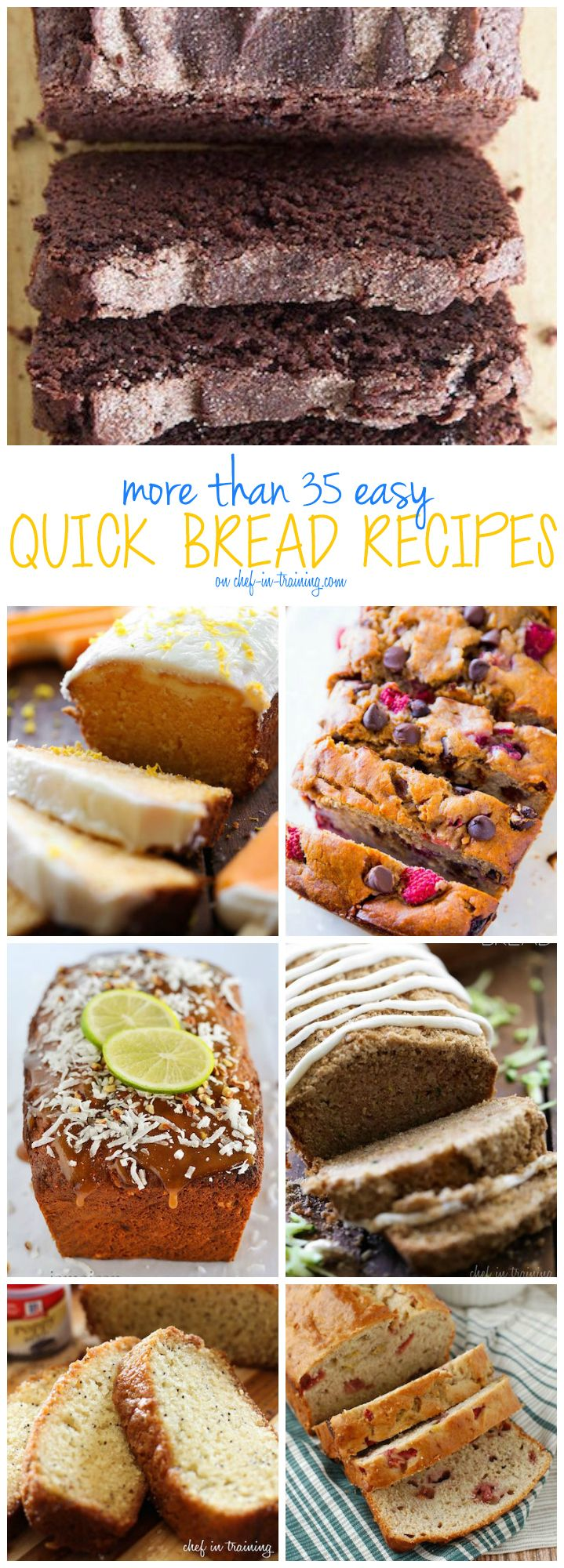 More than 35 Easy Quick Bread Recipes…. This list is one of the best round ups out there! You will want to make these bread