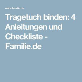 tragetuch binden anleitungen und checkliste familie de